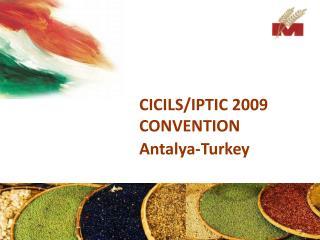 CICILS/IPTIC 2009 CONVENTION Antalya-Turkey