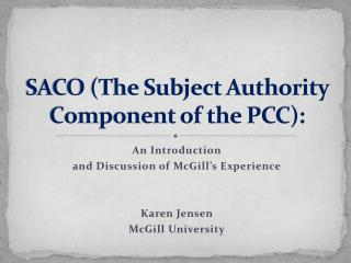 SACO The Subject Authority Component of the PCC: