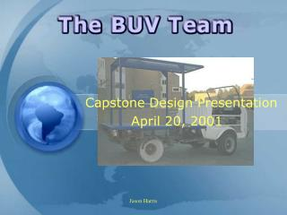 Capstone Design Presentation April 20, 2001