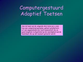 Computergestuurd Adaptief Toetsen