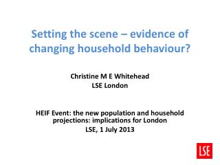 Setting the scene – evidence of changing household behaviour?