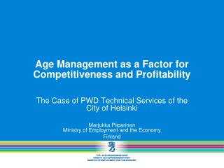 Age Management as a Factor for Competitiveness and Profitability