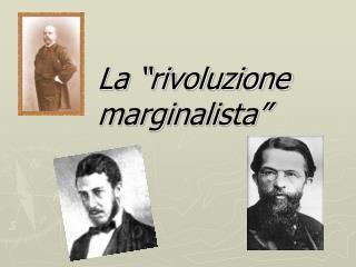 La  rivoluzione marginalista
