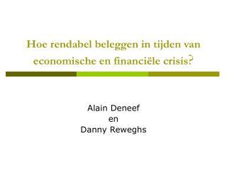 Hoe rendabel beleggen in tijden van economische en financi le crisis