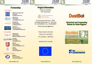 Project Information Project Co-ordinator  Prof. Paolo Dario