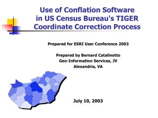 Use of Conflation Software in US Census Bureau's TIGER Coordinate Correction Process