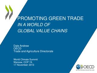 PROMOTING GREEN TRADE IN A WORLD OF  GLOBAL VALUE CHAINS