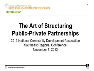 The Art of Structuring  Public-Private Partnerships