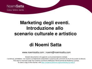 Marketing degli eventi.  Introduzione allo  scenario culturale e artistico  di Noemi Satta