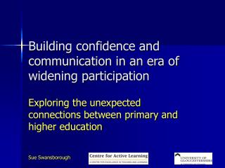 Building confidence and communication in an era of widening participation