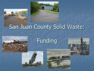 San Juan County Solid Waste: Funding