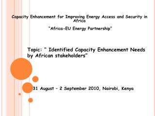 Capacity Enhancement for Improving Energy Access and Security in Africa