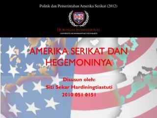 AMERIKA SERIKAT DAN HEGEMONINYA