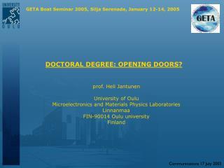 DOCTORAL DEGREE: OPENING DOORS?