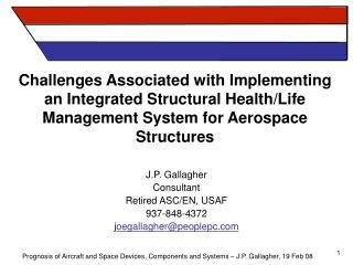 Challenges Associated with Implementing an Integrated Structural Health