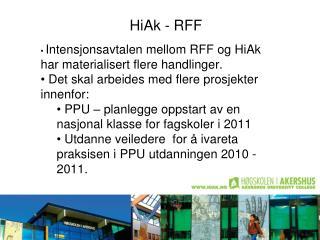 HiAk - RFF