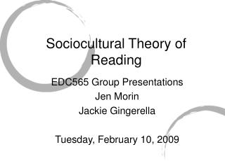 Sociocultural Theory of Reading