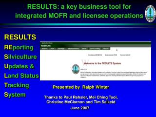 RESULTS: a key business tool for  integrated MOFR and licensee operations