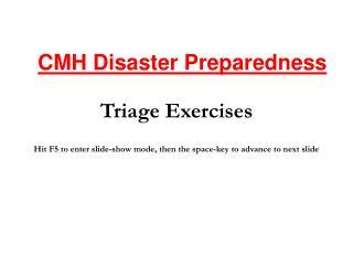 Triage Exercises