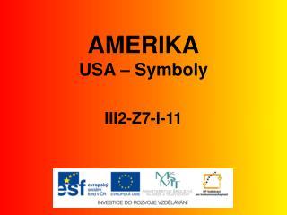 AMERIKA USA � Symboly III2-Z7-I-11
