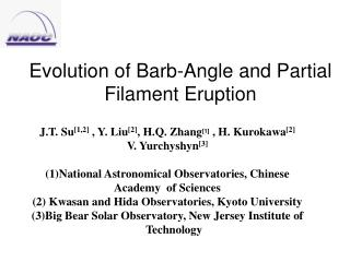 Evolution of Barb-Angle and Partial Filament Eruption
