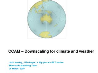 CCAM � Downscaling for climate and weather