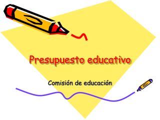 Presupuesto educativo