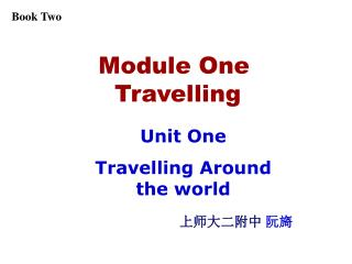 Module One  Travelling