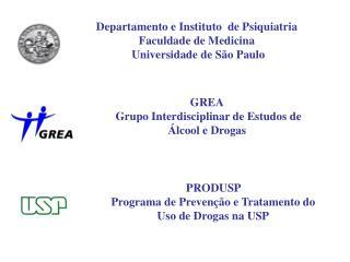 PRODUSP  Programa de Preven��o e Tratamento do Uso de Drogas na USP