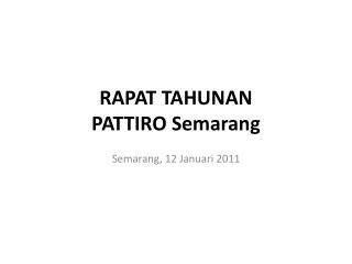 RAPAT TAHUNAN PATTIRO Semarang