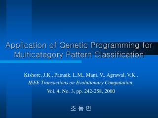 Application of Genetic Programming for Multicategory Pattern Classification