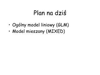 Plan  na dziś