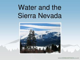 Water and the Sierra Nevada