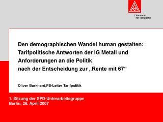 1. Sitzung der SPD-Unterarbeitsgruppe Berlin, 26. April 2007