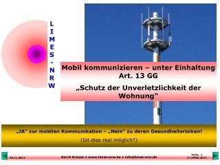 """Mobil kommunizieren – unter Einhaltung Art. 13 GG  """"Schutz der Unverletzlichkeit der Wohnung"""""""