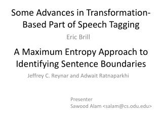 Some Advances in Transformation-Based Part of Speech Tagging