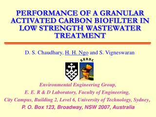 PERFORMANCE OF A GRANULAR ACTIVATED CARBON BIOFILTER IN LOW STRENGTH WASTEWATER TREATMENT