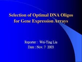 Selection of Optimal DNA Oligos for Gene Expression Arrays
