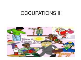 OCCUPATIONS III