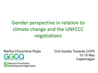 Gender perspective in relation to climate change and the UNFCCC negotiations