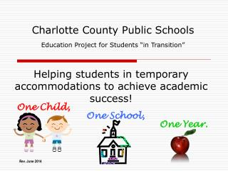 "Charlotte County Public Schools Education Project for Students ""in Transition"""