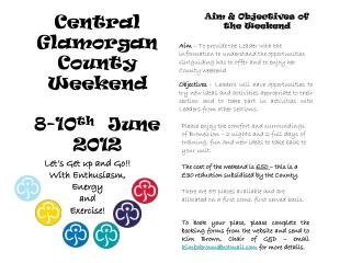 Central Glamorgan  County Weekend 8-10 th   June 2012