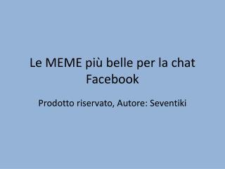 Le MEME più belle per la chat Facebook