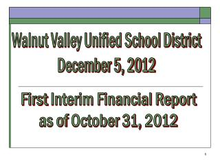 Walnut Valley Unified School District December 5, 2012