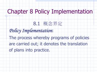 Chapter 8 Policy Implementation
