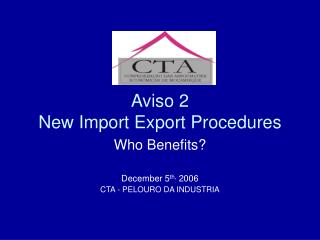 Aviso 2 New Import Export Procedures