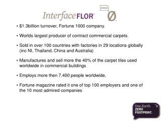 $1.3billion turnover, Fortune 1000 company.