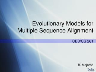 Evolutionary Models for Multiple Sequence Alignment