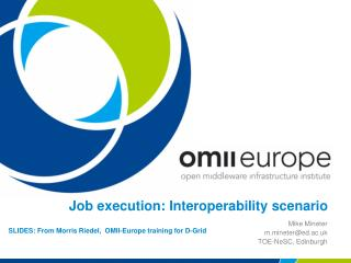 Job execution: Interoperability scenario