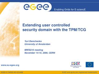 Extending user controlled  security domain with the TPM/TCG